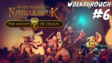 The Dungeon Of Naheulbeuk: The Amulet Of Chaos Walkthrough Gameplay Part 6 (No Commentary)