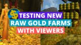 Testing New Raw Gold Farms With Viewers | Wow Shadowlands Pre-Patch Gold Farming