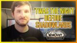 'Twas The Night Before Shadowlands – LazyBeast (WoWReddit Tradition r/WoW)