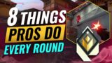 8 Things PRO'S Do EVERY ROUND in Valorant