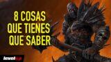 8 cosas que tienes que saber sobre World of Warcraft: Shadowlands