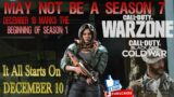 Call of Duty: Warzone MAY NOT BE A SEASON 7 BUT TOTALLY NEW SEASON 1.STARTING DECEMBER 10