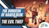 Evil Thief | The Dungeon of Naheulbeuk: The Amulet of Chaos | Gameplay | Part 4