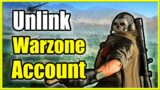 How to UNLINK Call of Duty Warzone Account on PS4, PC, & Xbox (Fast Method!)