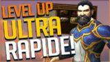LEVELING ULTRA RAPIDE ET BONUS EXPERIENCES INCROYABLES ! [PRE-PATCH SHADOWLANDS ]