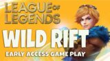 League of Legends: Wild Rift (Early Access) Mobile GamePlay | First Play on Xiaomi Mi Max 2