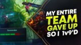 MY TEAM GAVE UP SO I HAD TO 1V9?! | League of Legends