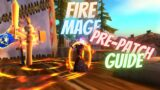 New Fire Mage PvE Guide For Shadowlands Pre Patch 9.0.1 || How to Fire