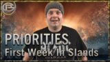 Priorities! – Your First Week in the Shadowlands