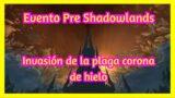 Recompensas, misiones en evento pre expansion en World of Warcraft Shadowlands 9.0
