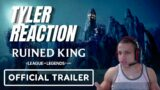 Ruined King: A League Of Legends Story | Official Trailer (TYLER REACTION)