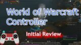 Setup and review of World of Warcraft's new built-in controller support