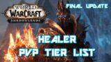 Shadowlands Healer Tier List PVP (BETA CONCLUSION)