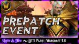 Shadowlands Prepatch Event VOD | World of Warcraft 9.0