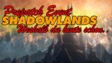 Shadowlands Release | weshalb du heute schon WOW spielen solltest!