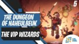 VIP Wizards | The Dungeon of Naheulbeuk: The Amulet of Chaos | Gameplay | Part 5