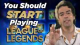 Why You Should START Playing League of Legends