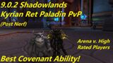WoW 9.0.2 Shadowlands Beta – Kyrian Ret Paladin PvP – 2v2 and 3v3 Arenas w/ Commentary!