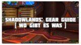 WoW Shadowlands: Gear farmen & Item-Level Tabelle
