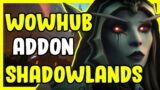 WoWHub Shadowlands Class and Raids Addon In WoW News