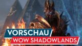 World of WarCraft Shadowlands Vorschau / Preview: Endlich ein neues Kapitel
