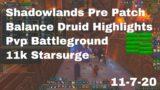 World of Warcraft Shadowlands Pre Patch Balance Druid 11k Starsurge, 11-7-20