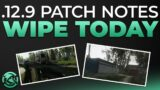 .12.9 Patch Notes And Wipe – News – Escape from Tarkov