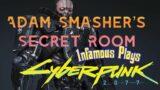 1nfamous Plays  Cyberpunk 2077  [Adam Smasher's Secret Room/ Ba Xing Chong Showcase]