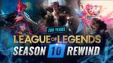 200 YEARS of Experience: THE SEASON 10 REWIND – League of Legends