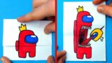 6 Amazing AMONG US ARTS & PAPER CRAFTS for FANS