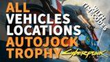 All Vehicles Locations Cyberpunk 2077 Autojock Trophy