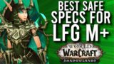 BEST (Safe) Specs For Every Class For Mythic Dungeons LFG In Shadowlands! –  WoW: Shadowlands 9.0