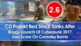 CD Projekt Stock Tanks After Buggy Launch of Cyberpunk 2077, User Score Bombs On Consoles