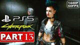 CYBERPUNK 2077 Gameplay Walkthrough Part 13 [1440P 60FPS PS5] – No Commentary (FULL GAME)