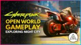 CYBERPUNK 2077   Open World Gameplay – Exploring Night City