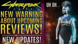 Cyberpunk 2077 – A New Warning About Upcoming Reviews!  Plus Development Concerns Are Overboard?