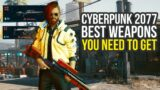 Cyberpunk 2077 Best Weapons You Need To Get (Cyberpunk 2077 Legendary Weapons)