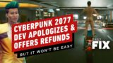 Cyberpunk 2077 Dev Apologizes and Offers Refunds – IGN Daily Fix