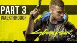 Cyberpunk 2077 Gameplay Walkthrough – ACT 1 (FULL GAME Part 3)