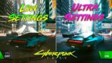 Cyberpunk 2077 – Low Settings vs Ultra Settings (RTX Ultra)