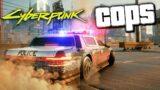Cyberpunk 2077 NCPD: CRIMES & COP CAR PATROLS | RTX Gameplay