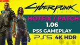 Cyberpunk 2077 [PS5 – 4K HDR]  Hotfix / Patch 1.06 Gameplay
