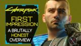 Cyberpunk 2077 Review First Impressions: A Brutally Honest Overview (Gameplay, Bugs, Worth)