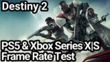 Destiny 2 PS5 and Xbox Series X|S Frame Rate Test