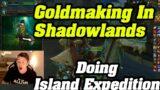 Farming Mythic Island Expeditions in SHADOWLANDS For BIG BUCKS