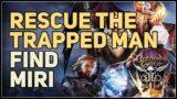 Find Miri Rescue the trapped man Baldur's Gate 3