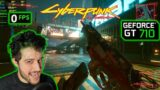 GT 710 in Cyberpunk 2077 – Are You Crazy Enough?