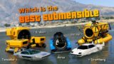 GTA V Which is the best submersible | Toreador Stormberg Avisa Kraken, etc