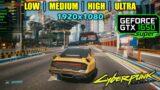 GTX 1650 Super   Cyberpunk 2077 – 1080p – All Settings