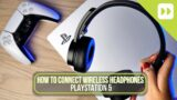 How To Connect Wireless Headphones To Your PS5